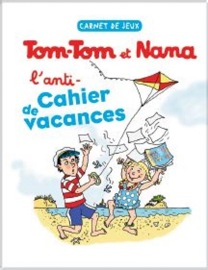 Tom-Tom et Nana, L'anti-cahier de vacances