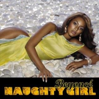 "Beyoncé - ""Naughty Girl"""