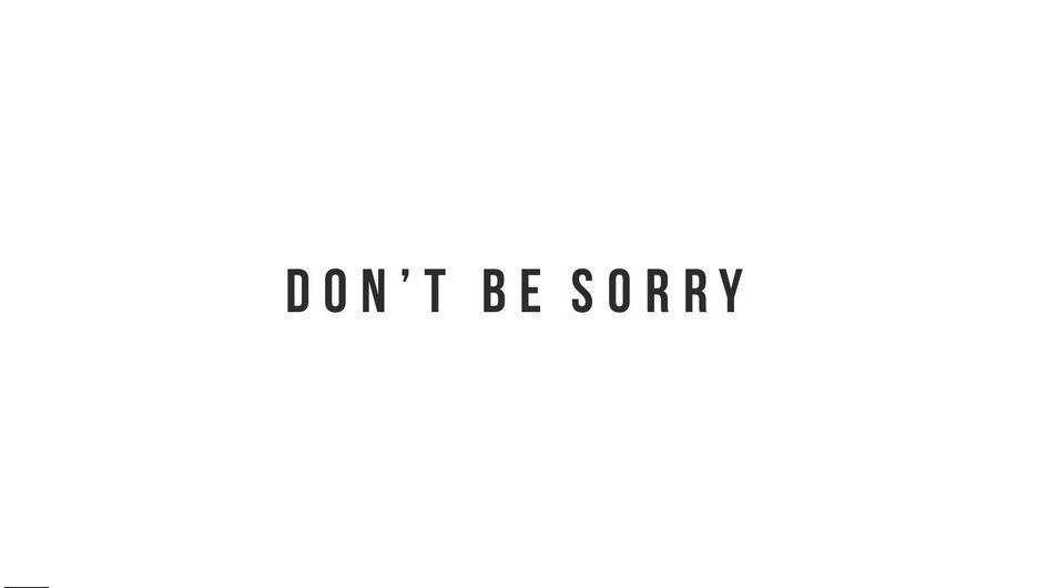 Quante volte noi donne chiediamo scusa? E se smettessimo di farlo...