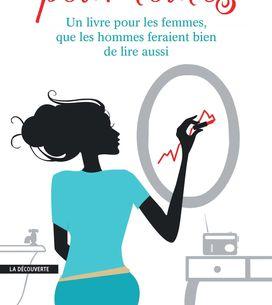 L'économie pour toutes : le premier livre d'économie qui s'adresse aux femmes