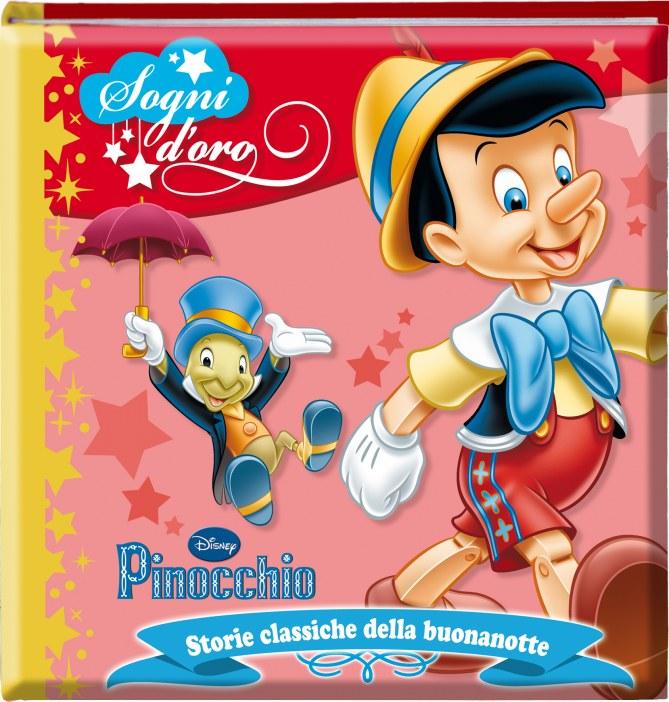 Libro Pinocchio Sogni D'oro by Disney Libri - Prezzo: 6,90 euro