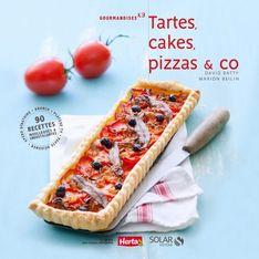 Tartes, cakes, pizzas & Co