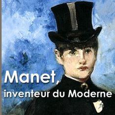 Manet, inventeur du Moderne