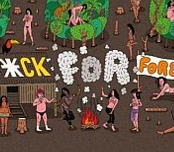 Fuck For Forest: il pianeta è sexy