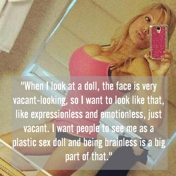 10 Insane Quotes From Human Barbies That Prove Life Ain't So