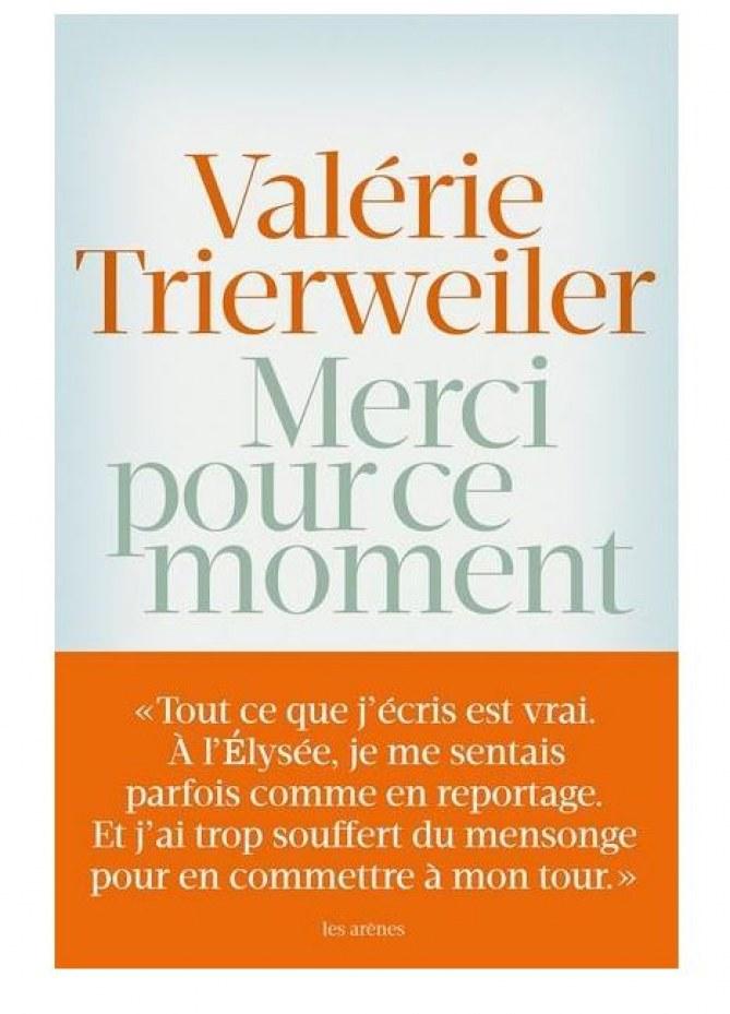 Merci pour ce moment, le livre de Valérie Trierweiler