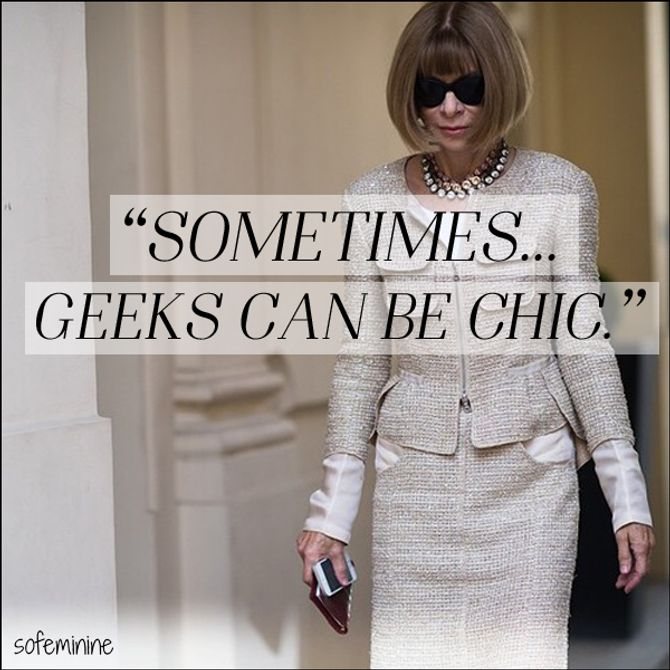 Anna Wintour, Wednesday Wisdom