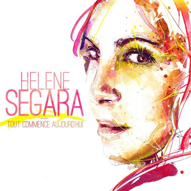 Tout commence aujourd'hui - Hélène Ségara
