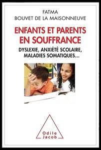 """""""Enfants et parents en souffrance"""" de Fatma Bouvet de la Maisonneuve"""