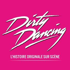 Doit-on foncer voir la comédie musicale Dirty Dancing ?
