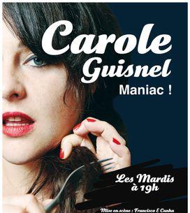One woman show : Carole Guisnel, l'impertinente qu'on adore
