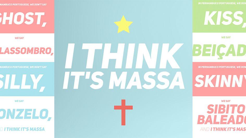 Página I think it's massa faz sucesso com memes de expressões típicas de Recife