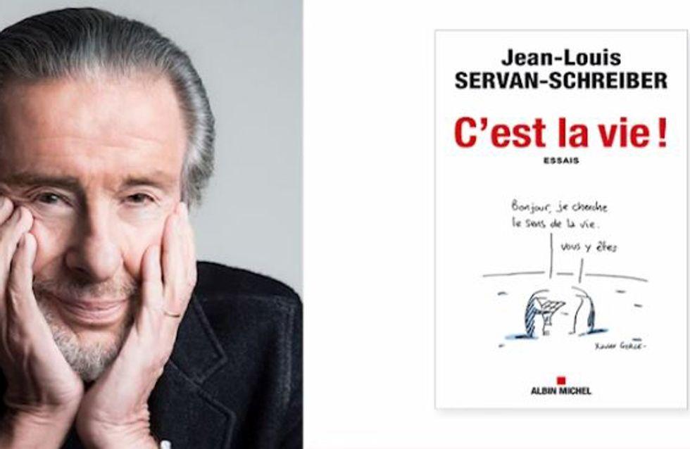 C'est la vie ! de Jean-Louis Servan-Schreiber