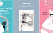 Nozze da favola! 5 libri che dovete assolutamente leggere se state per sposarvi