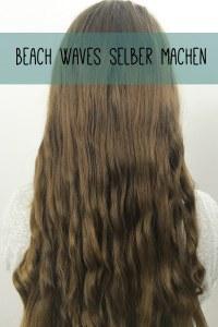Beach Waves selber machen Erstes Bild