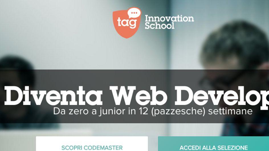 Un master di 12 settimane e uno stage retribuito per formare la professione più richiesta oggi sul mercato, il web developer. Nasce TAG Innovation School