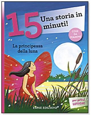 Una storia in 15 minuti: La principessa della luna