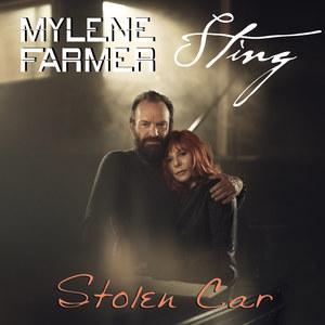 Stolen Car, le duo de Sting et Mylène Farmer