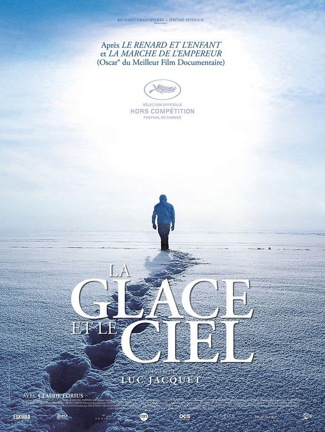 La Glace et le Ciel de Luc Jacquet