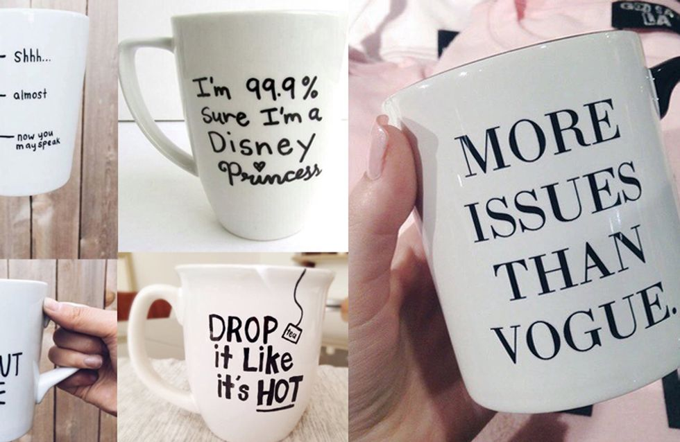 17 Slogan Mugs That Just Totally Get It