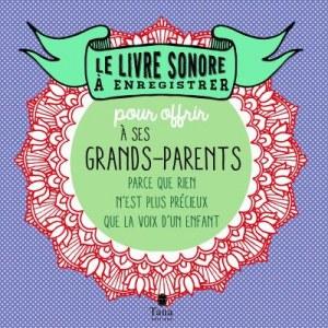 Livre sonore à enregistrer pour offrir à ses grands-parents