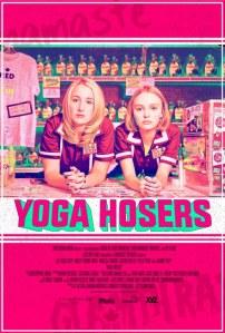 Yoga Hosers affiche