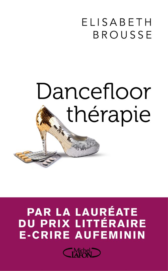 Dancefloor thérapie d'Elisabeth Brousse