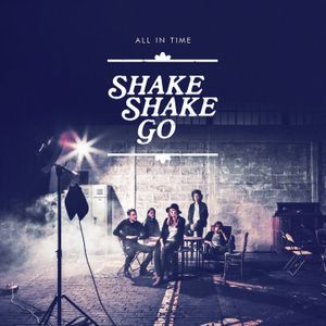L'album de Shake Shake Go - All in Time
