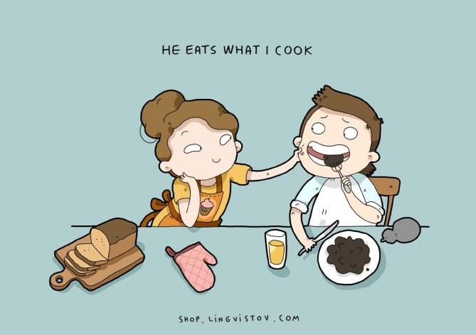 Er isst, was ich ihm koche.
