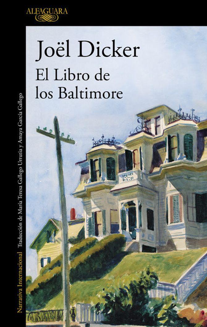 El libro de los Baltimore. Joel Dicker