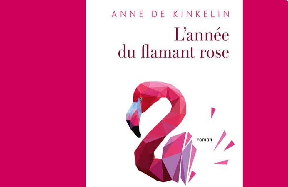 Pourquoi il faut lire L'année du flamant rose