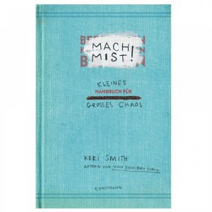 Last Minute Geschenke: Mach Mist-Buch von Keri Smith, 9,95 €