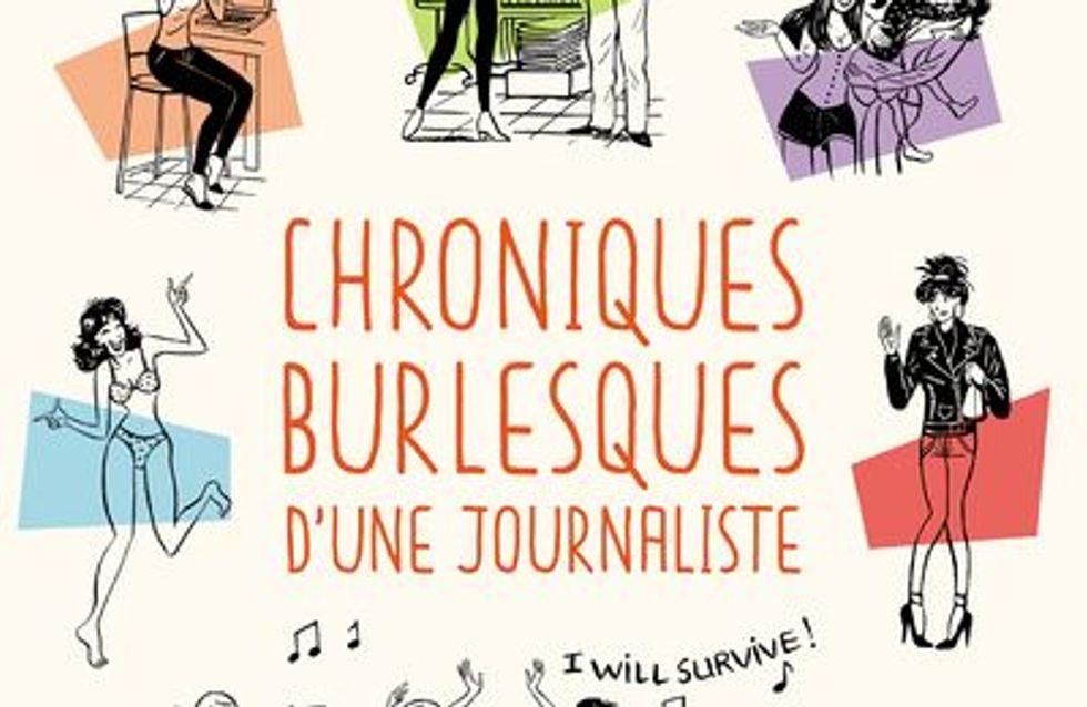 On vous fait découvrir le roman Chroniques burlesques d'une journaliste