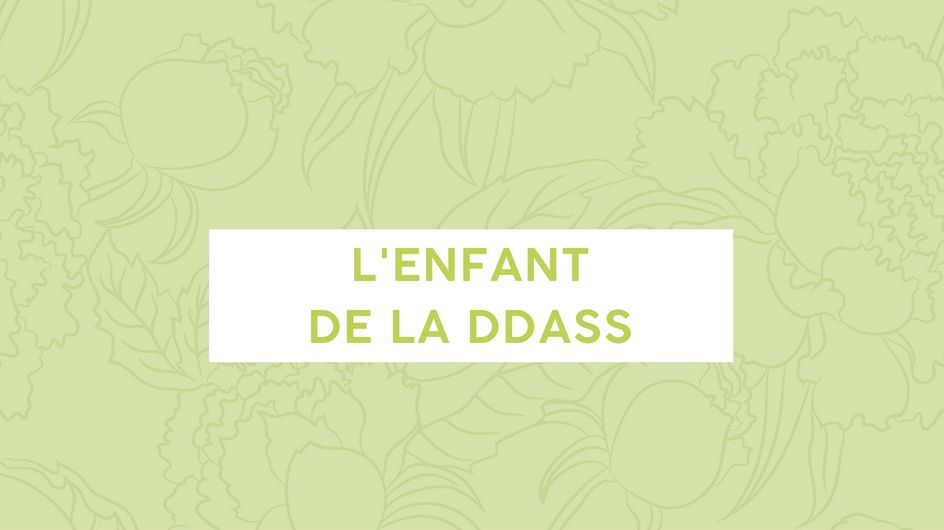 L'enfant de la DDASS (Podcast)