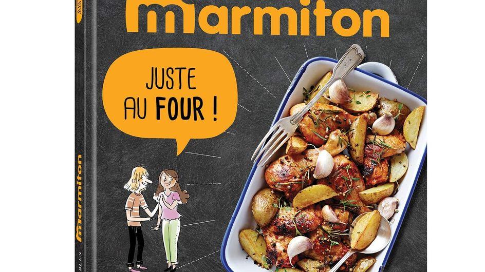 """Le livre de recettes Marmiton """"Juste au four"""" est sorti !"""