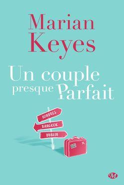 Un couple presque parfait de Marian Keyes