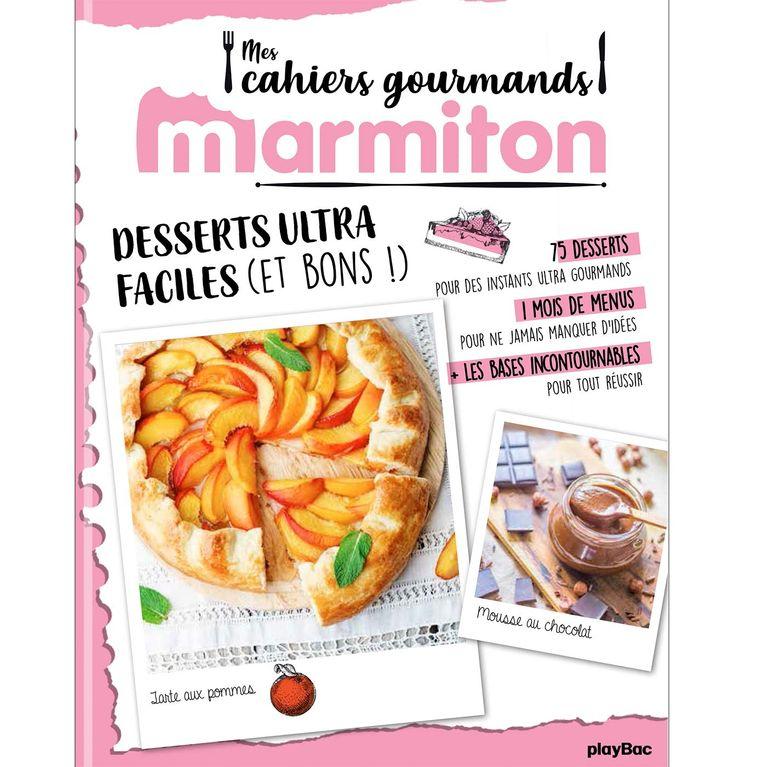Le Livre Desserts Ultra Faciles De Marmiton Est Sorti