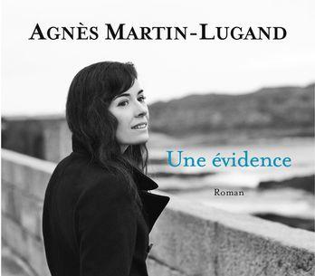 Une évidence d'Agnès Martin-Lugand, un subtil portrait de femme