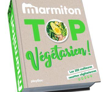 Le nouveau de livre de recettes 100 % végétarien de Marmiton est sorti !