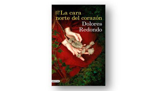 Dolores Redondo - La cara norte del corazón