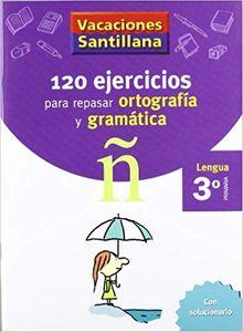 Vacaciones Santillana- lengua, ortografía y gramática (3º primaria)