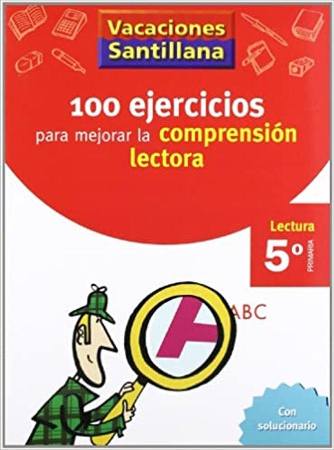 100 Ejercicios para mejorar la compresión lectora (5º)