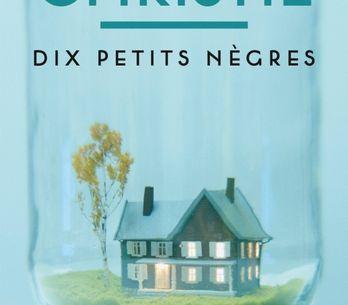 Le célèbre roman d'Agatha Christie, Les dix petits nègres, va changer de nom