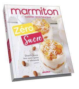 Passez au Zéro Sucre avec Marmiton !