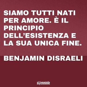 frasi importanti: Benjamin Disraeli