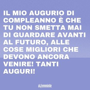 Frasi d'effetto compleanno