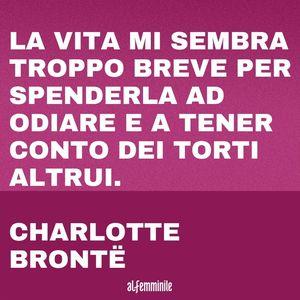 Frasi sulla cattiveria: Charlotte Brontë