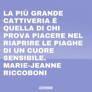 Frasi sulla cattiveria: Marie-Jeanne Riccoboni