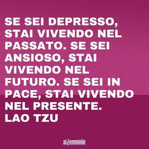 Depressione frasi: Lao Tzu