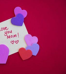 6 modi diversi per dire alla tua mamma Ti voglio bene!